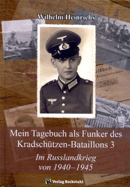 Mein Tagebuch als Funker des Kradschützen-Bataillons 3