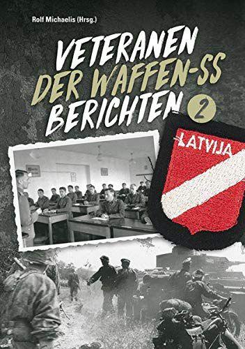 Veteranen der Waffen-SS berichten