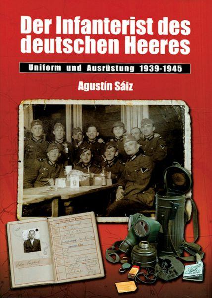 Der Infanterist des deutschen Heeres