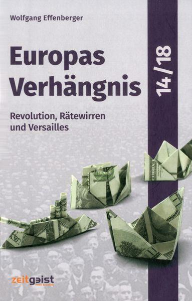 Europas Verhängnis 14/18 Teil 3