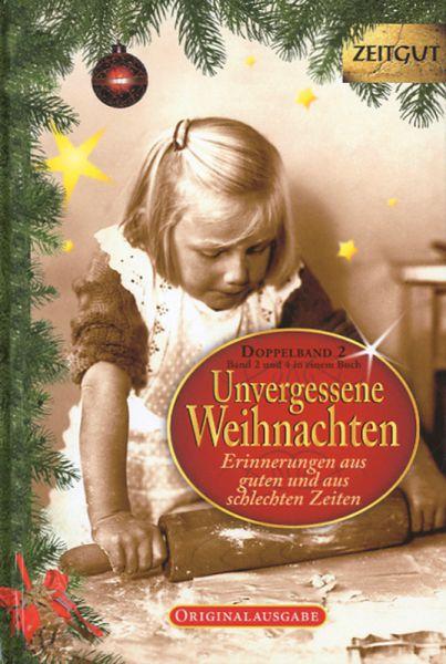 Unvergessene Weihnachten - Band II