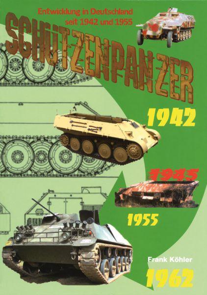 Schützenpanzer Entwicklung in Deutschland seit 1942 u 55