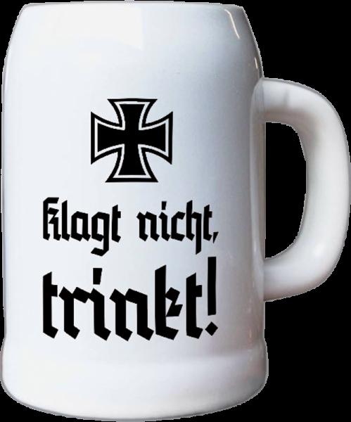 """Bierkrug """"Klagt nicht, trinkt!"""""""