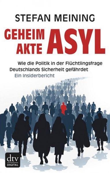 Meining, Geheimakte Asyl