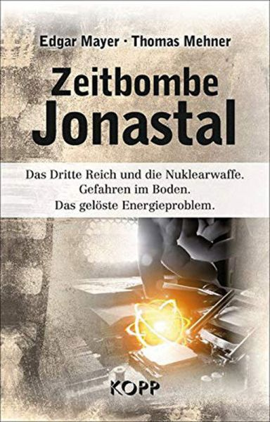 Zeitbombe Jonastal - Das Dritte Reich und die