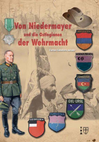 Von Niedermayer und die Ostlegionen