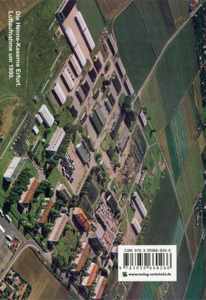 Die Henne-Kaserne in Erfurt 1950 bis 1990