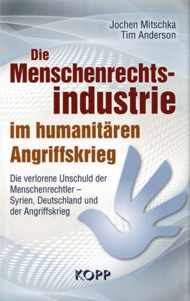 Die Menschenrechtsindustrie im humanitären