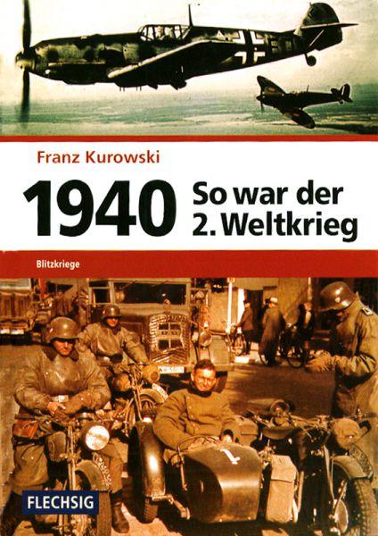 So war der 2. Weltkrieg: 1940