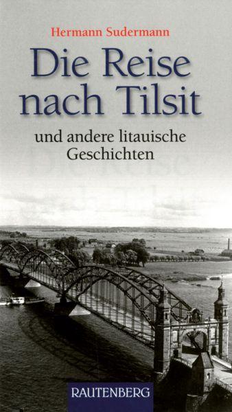 Die Reise nach Tilsit
