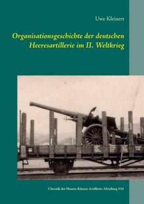 Organisationsgeschichte der deutschen Heeresartillerie