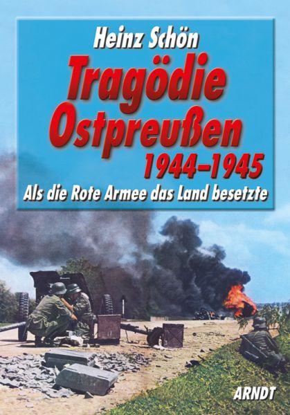 Tragödie Ostpreußen 1944–1945