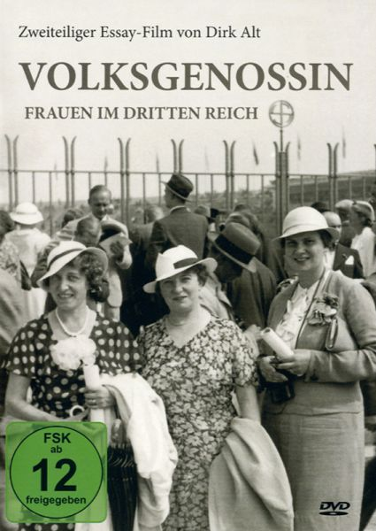 Volksgenossin Frauen im Dritten Reich