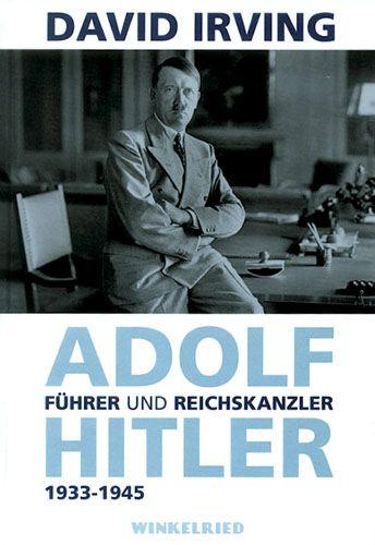 Adolf Hitler - Führer und Reichskanzler 1933-1945