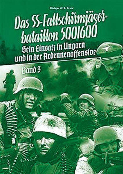 Das SS-Fallschirmjägerbataillon 500/600