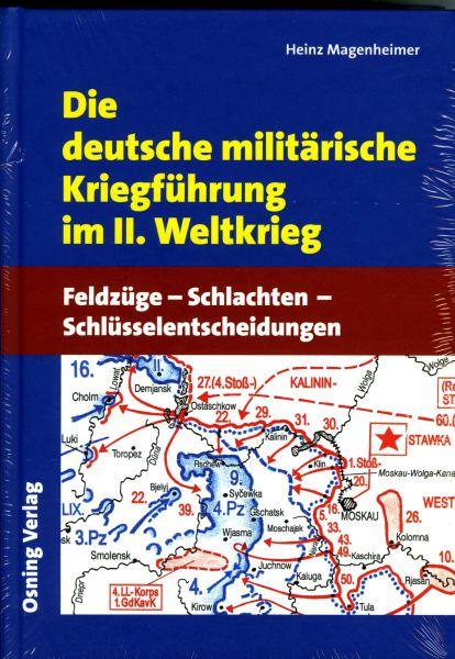 Die deutsche militärische Kriegsführung im II. Weltkrieg