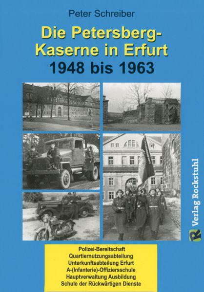 Die Petersberg-Kaserne in Erfurt 1948 bis 1963