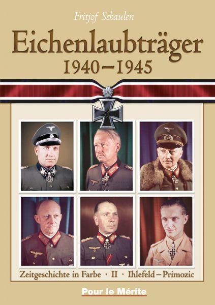 Eichenlaubträger 1940-1945 Band II