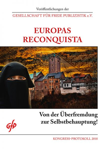 GfP-Protokoll 2018: Europas Reconquista