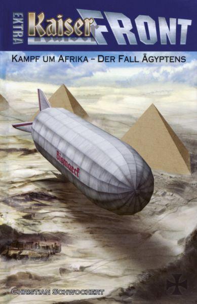 Kaiserfront Extra 2 : Kampf um Afrika - Der Fall Ägypten