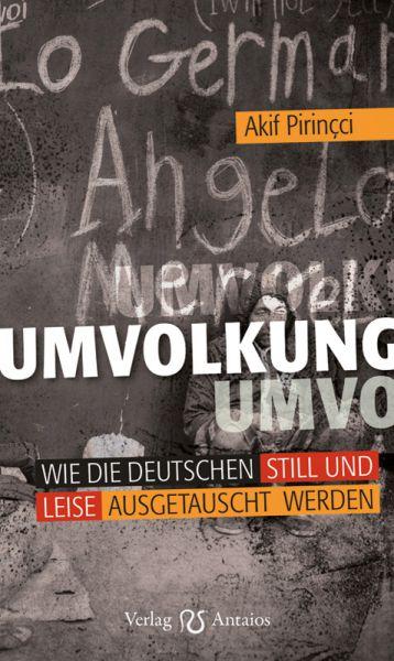 Umvolkung: Wie die Deutschen still und leise
