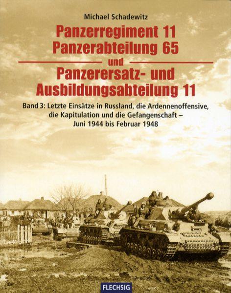 Schadewitz, Panzerregiment 11, Panzerabteilung 65 und Panzer-