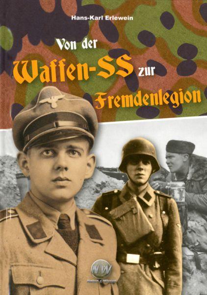 Von der Waffen-SS zur Fremdenlegion