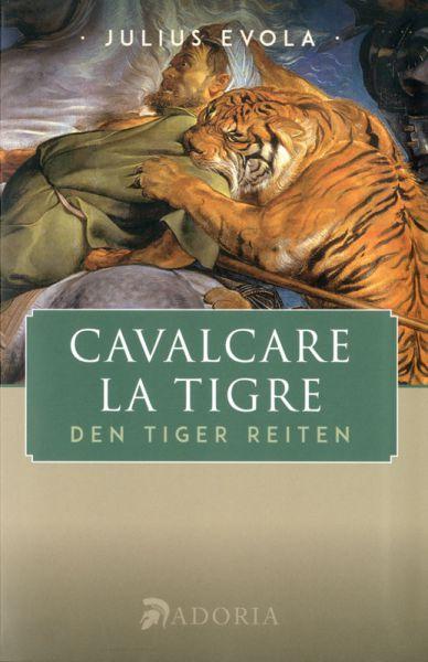 Evola, Cavalcare la tigre - Den Tiger reiten