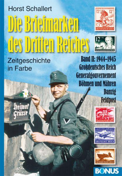 Die Briefmarken des Dritten Reiches, Band II: 1944-45