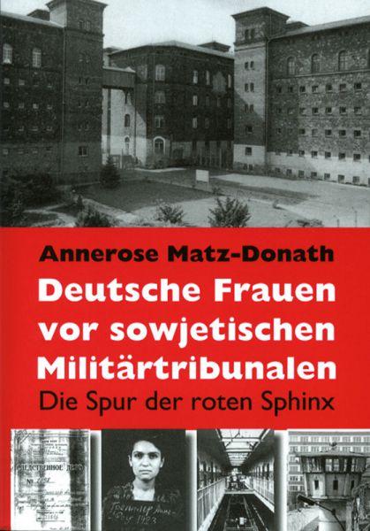 Deutsche Frauen vor sowjetischen Tribunalen