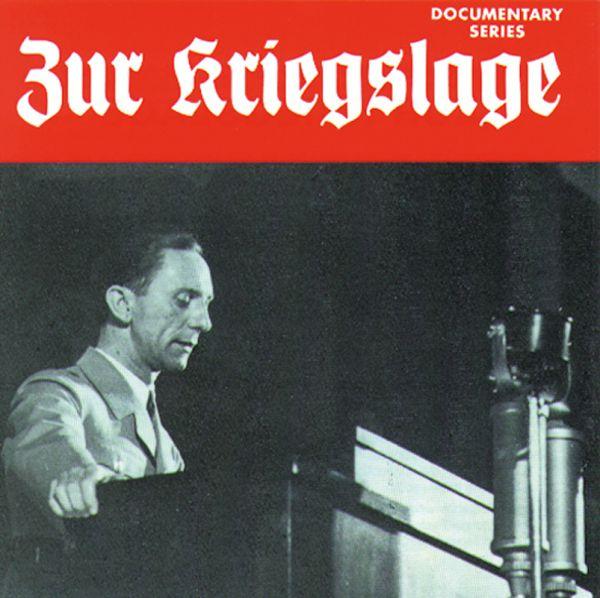 Joseph Goebbels: Zur Kriegslage