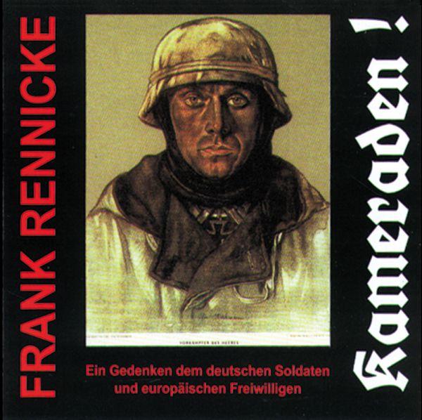 Frank Rennicke: Kameraden