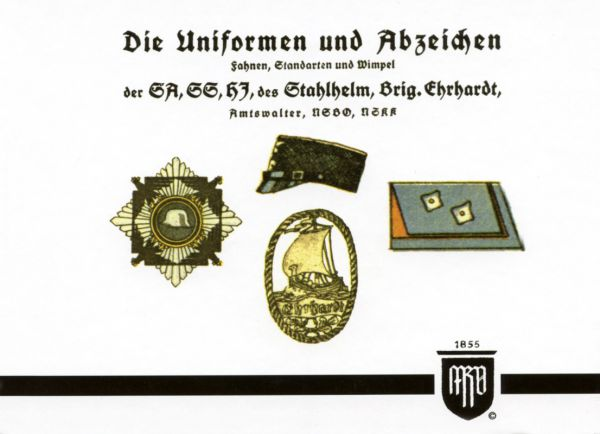 Die Uniformen und Abzeichen der SA, SS, HJ, des Stahlhelm,