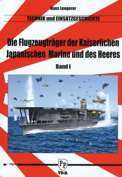 Die Flugzeugträger der Kaiserlichen Japanischen Marine und des Heeres