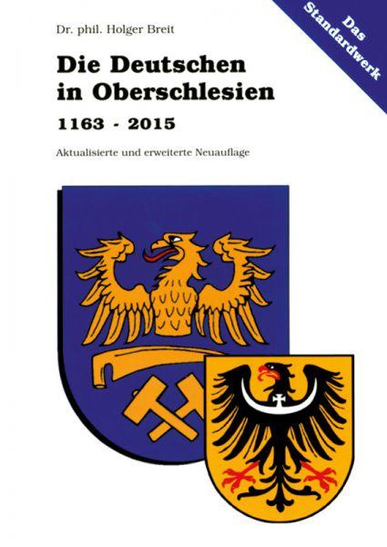Die Deutschen in Oberschlesien 1163–2015