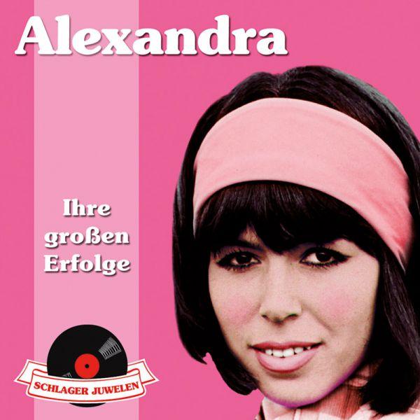 Alexandra: Ihre großen Erfolge