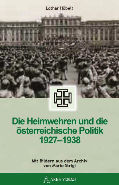 Die Heimwehren und die österreichische Politik