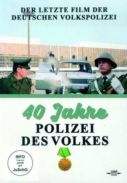 40 Jahre Polizei des Volkes