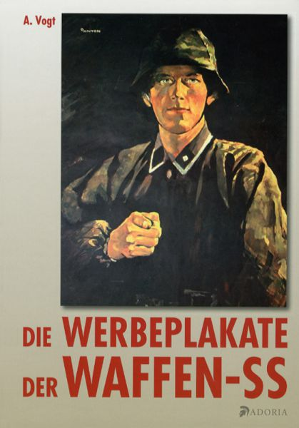 Die Werbeplakate der Waffen-SS