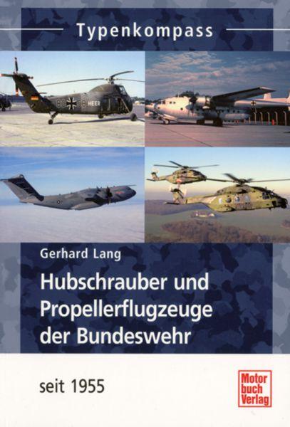 Typenkompaß: Hubschrauber und Propellerflugzeuge der Bundeswehr