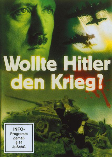 Wollte Adolf Hitler den Krieg?