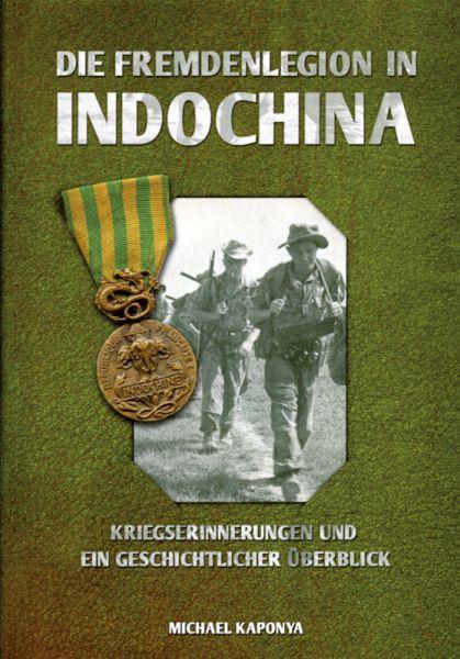 Fremdenlegion in Indochina - Kriegserinnerungen und