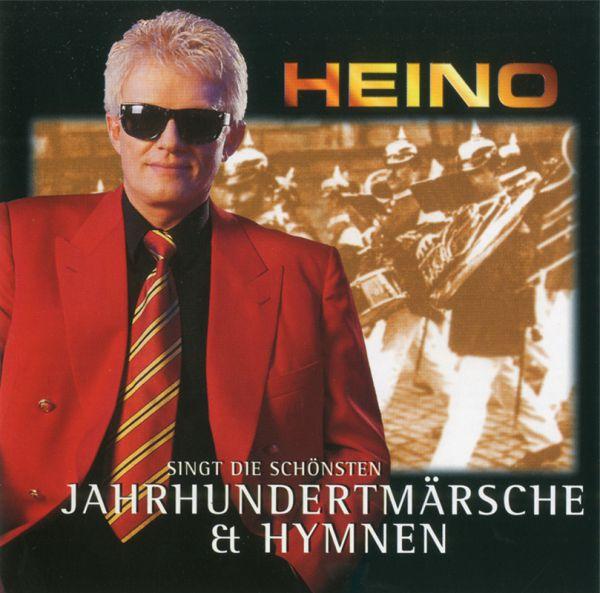 Heino singt die schönsten Jahrhundertmärsche & Hymnen