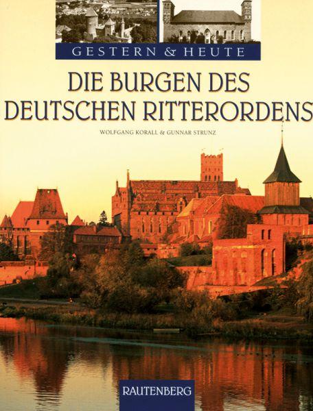 Die Burgen des Deutschen Ritterordens