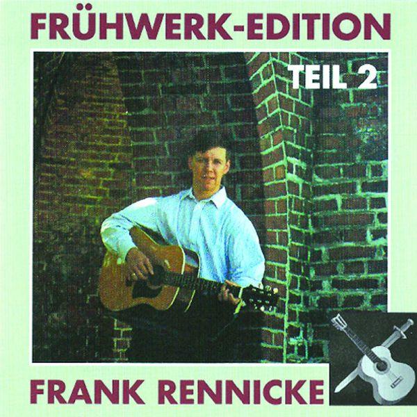 Frank Rennicke, Frühwerk-Edition, Teil II
