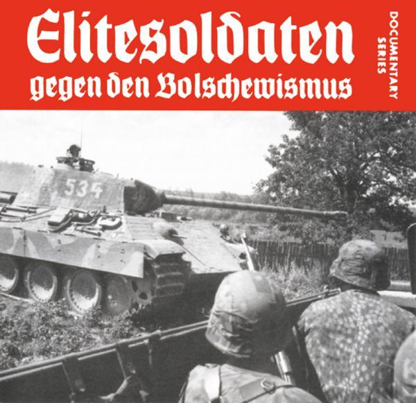 Elitesoldaten gegen den Bolschewismus