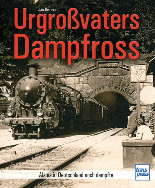 Urgroßvaters Dampfroß