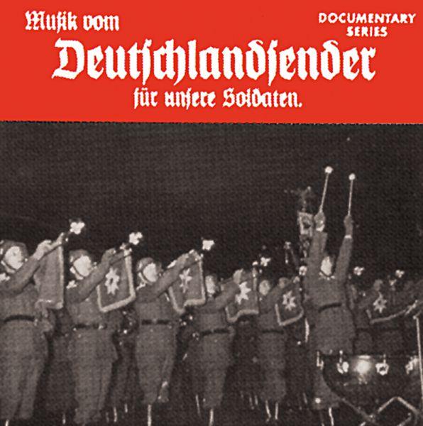 Musik vom Deutschlandsender für unsere Soldaten