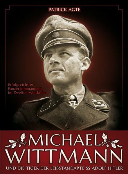 Michael Wittmann - erfolgreichster Panzerkommandant im