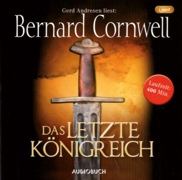 Cornwell - Das Letzte Königreich
